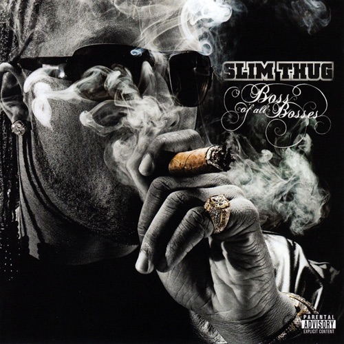 Slim Thug - Boss of All Bosses
