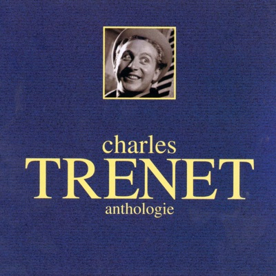Anthologie - Charles Trénet