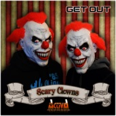 Scary Clowns - Get Out