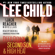 Lee Child - Three Jack Reacher Novellas (with Bonus Jack Reacher's Rules): Deep Down, Second Son, High Heat, And Jack Reacher's Rules (Unabridged)