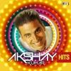 Akshay Kumar Hits