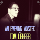 An Evening Wasted with Tom Lehrer, Live