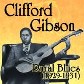 Clifford Gibson - Hard Headed Blues