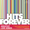 Hits Forever - Greatest Love Songs - Various Artists