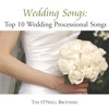 Wedding Songs Top 10 Wedding Processional Songs