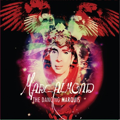 The Dancing Marquis - Marc Almond