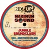 Nice Up vs Maximum Sound Jungle Soundclash Single