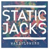 The Static Jacks - Wallflowers