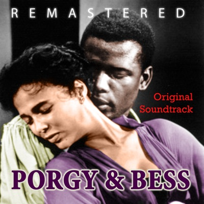 Porgy & Bess (Original Motion Picture Soundtrack) [Remastered] - George Gershwin
