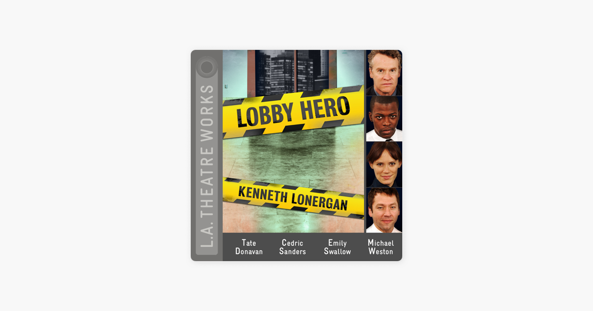 Lobby Hero - Kenneth Lonergan