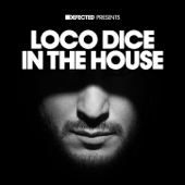Loco Dice In the House (Defected Presents)