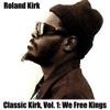 Classic Kirk, Vol. 1: We Free Kings ジャケット写真
