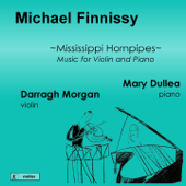 Finnissy: Mississippi Hornpipes (Music for Violin & Piano)