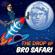 The Drop - Bro Safari