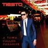 Tiësto - A Town Called Paradise Deluxe Album