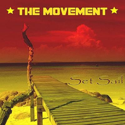 Set Sail - The Movement album