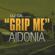 Grip Me (feat. Aidonia) - DJ Gil