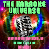 Subterranean Homesick Alien (Karaoke Version) [In the Style of Radiohead]