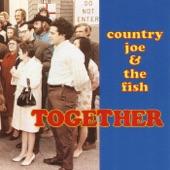 Country Joe & The Fish - Mojo Navigator