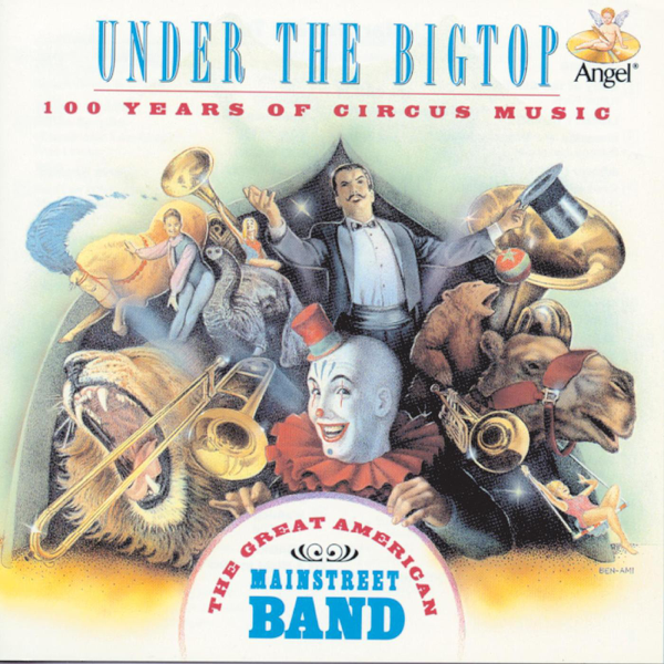 ‎Under the Big Top by The Great American Main Street Band