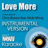 Love More In The Style Of Chris Brown Feat. Nicki Minaj [Instrumental Karaoke Version] Off The Record Instrumentals - Off The Record Instrumentals
