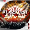 Flight Or Fight - Single, Blacklist