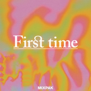 First Time (feat. Megan James & Popcaan) [Remixes] - Single Mp3 Download