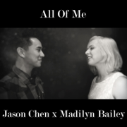 All of Me (feat. Madilyn Bailey) - Jason Chen - Jason Chen