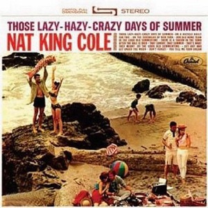 Those Lazy Hazy Crazy Days of Summer Mp3 Download