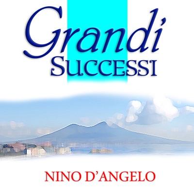 Nino D'Angelo Grandi Successi - Nino D'Angelo