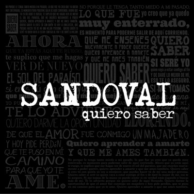Quiero saber - Single - Sandoval