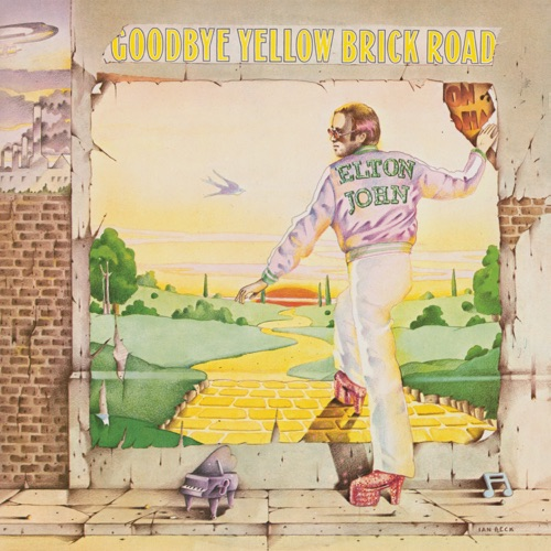 Elton John - Goodbye Yellow Brick Road (40th Anniversary Celebration)
