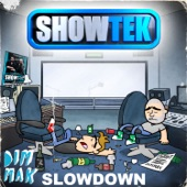 Slow Down [Original Clean] - Single