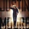 Off the Beaten Path, Justin Moore