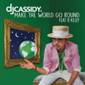 Make the World Go Round (feat. R. Kelly) - Single