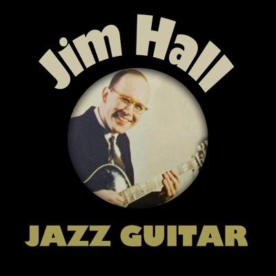 Jazz Guitar - Jim Hall