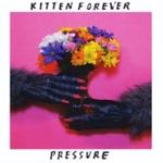 Kitten Forever - Dirt Nap