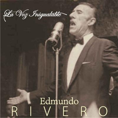 La Voz Inigualable (feat. Orquesta De Victor Buchino) - Edmundo Rivero
