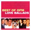 Best of OPM Love Ballads - Various Artists