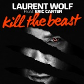 Kill the Beast (Radio Vocal Edit) [feat. Eric Carter] - Single