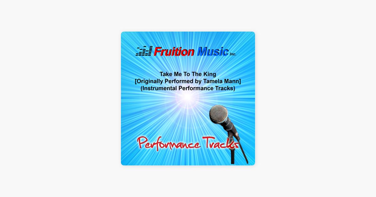 Tamela mann take me to the king instrumental youtube.