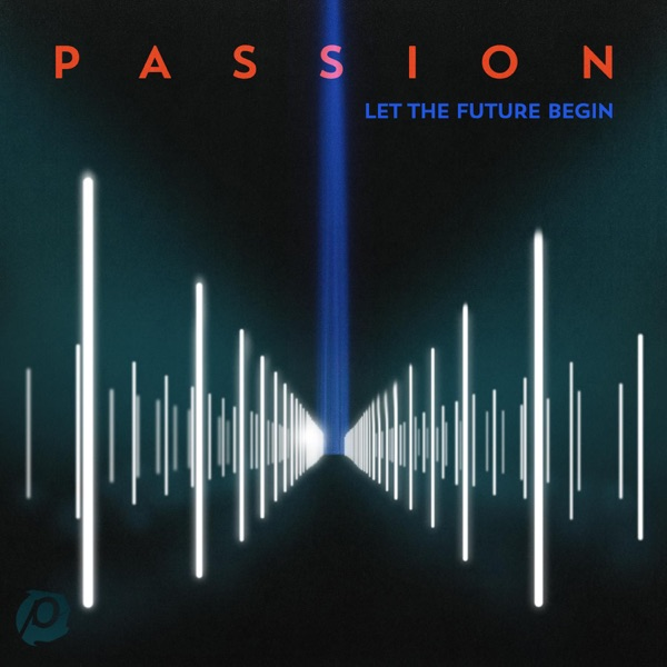 Let the Future Begin (Deluxe Edition)