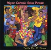 Wayne Gorbea's Salsa Picante - Saboreando Vengo
