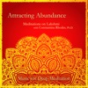 Attracting Abundance: Meditations on Lakshmi with Constantina Rhodes, Ph.D.