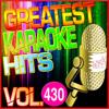 Greatest Karaoke Hits, Vol. 430 (Karaoke Version) - Albert 2 Stone