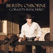 Download Corazón RancheroofBertín Osborne