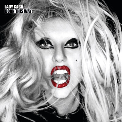 Born This Way (Bonus Track Version) - Lady Gaga album