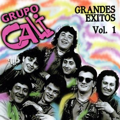 Grupo Cali - Grandes Éxitos, Vol. 1 - Grupo Cali