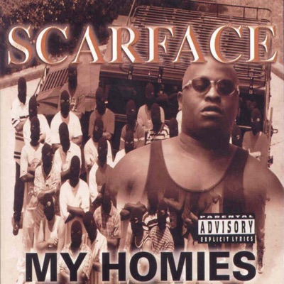 My Homies - Scarface