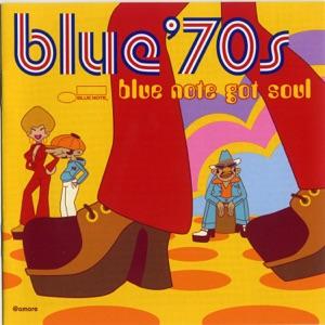 Blue 70's: Blue Note Got Soul